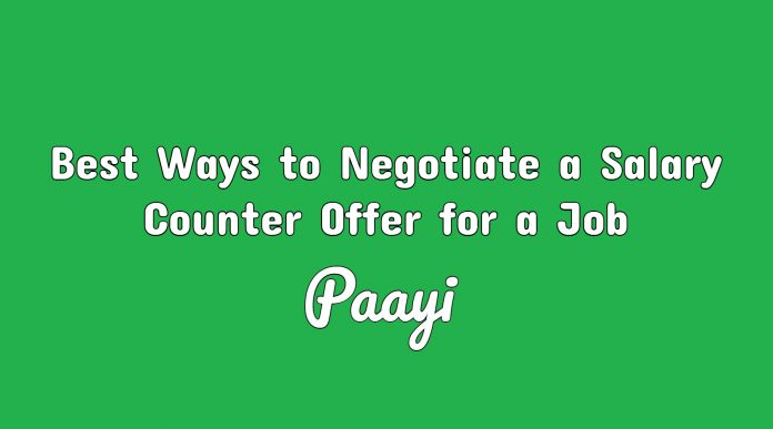 Best Ways to Negotiate a Salary Counter Offer for a Job