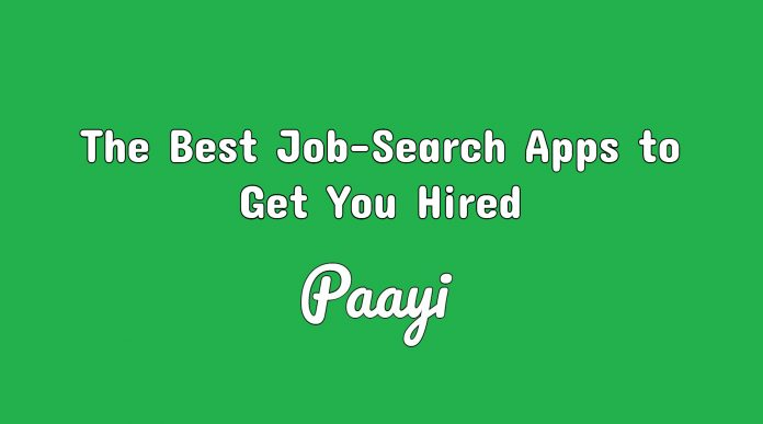 The Best Job-Search Apps to Get You Hired