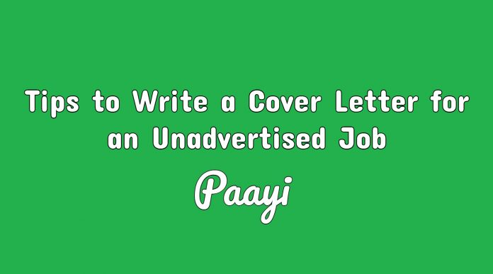 Tips to Write a Cover Letter for an Unadvertised Job