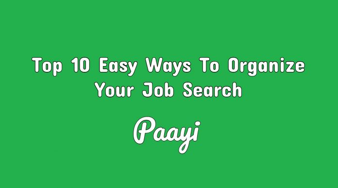 Top 10 Easy Ways To Organize Your Job Search