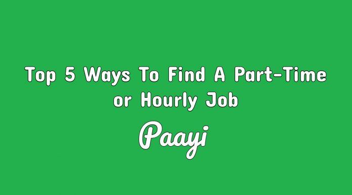 Top 5 Ways To Find A Part-Time or Hourly Job