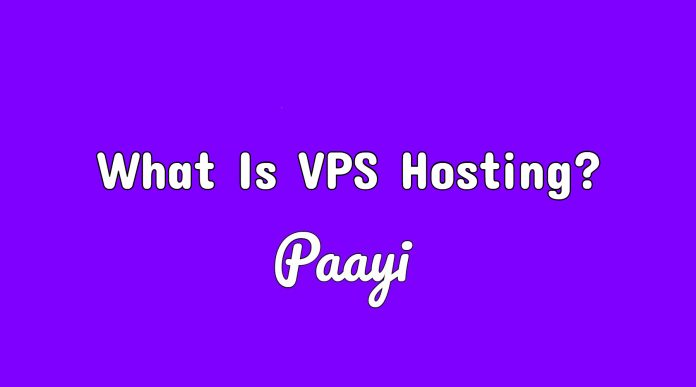 What Is VPS Hosting?