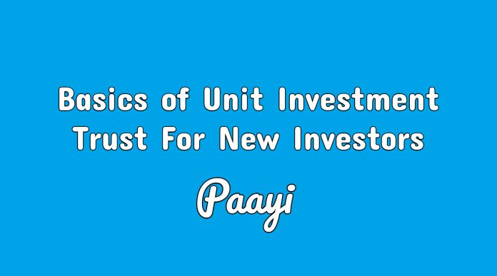 Basics of Unit Investment Trust For New Investors