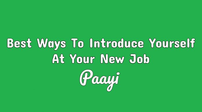 Best Ways To Introduce Yourself At Your New Job