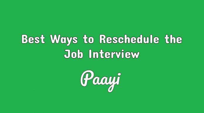 Best Ways to Reschedule the Job Interview