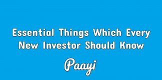 Essential Things Which Every New Investor Should Know