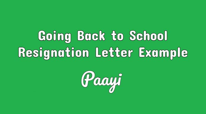 Going Back to School Resignation Letter Example