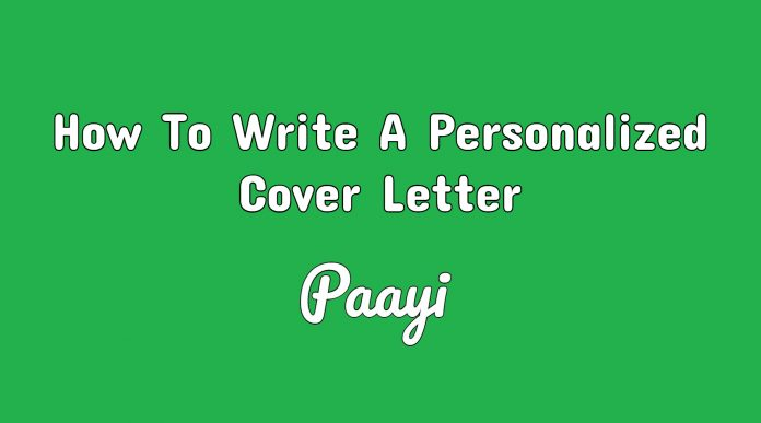 How To Write A Personalized Cover Letter