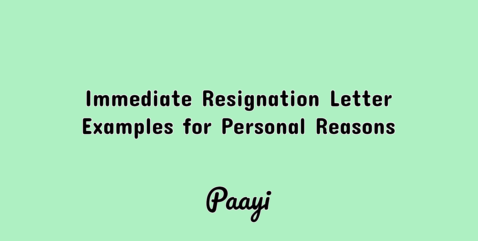 Immediate Resignation Letter Examples For Personal Reasons Paayi