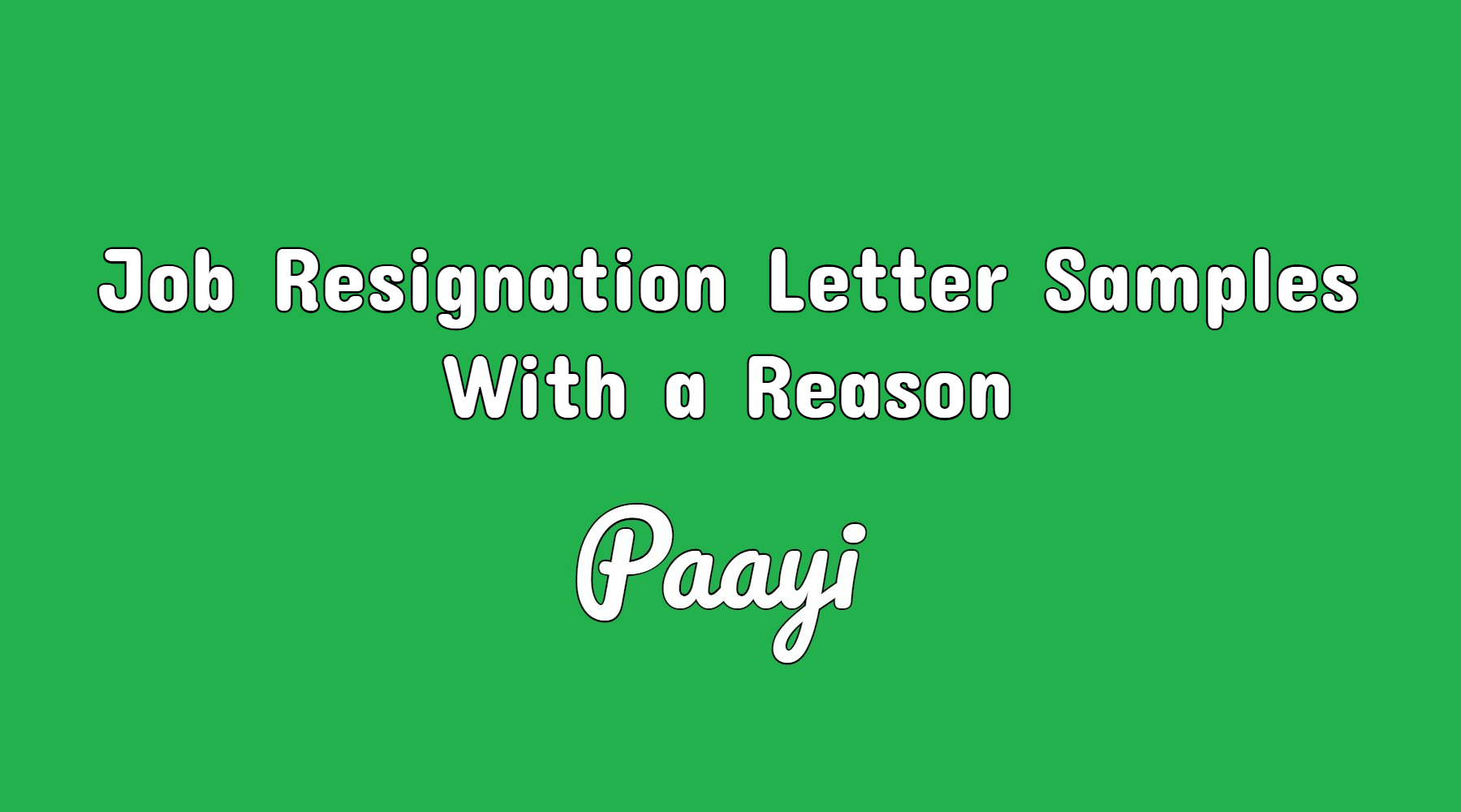 job resignation letter samples with a reason