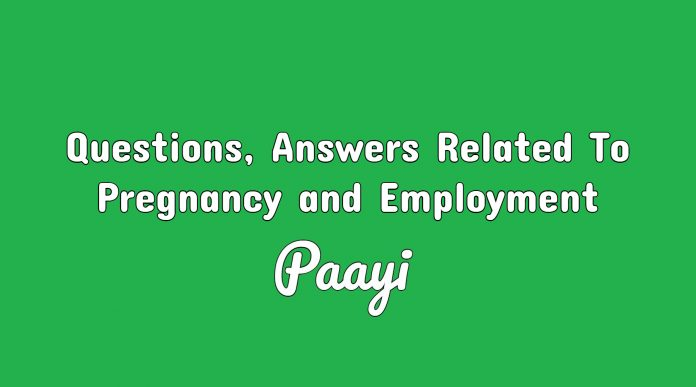 Questions, Answers Related To Pregnancy and Employment