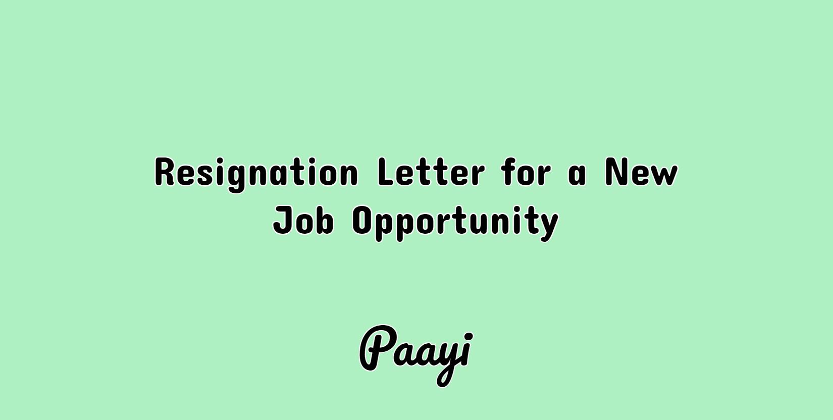 resignation letter new job