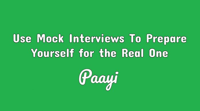 Use Mock Interviews To Prepare Yourself for the Real One