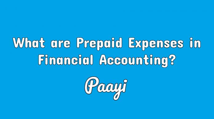What are Prepaid Expenses in Financial Accounting?