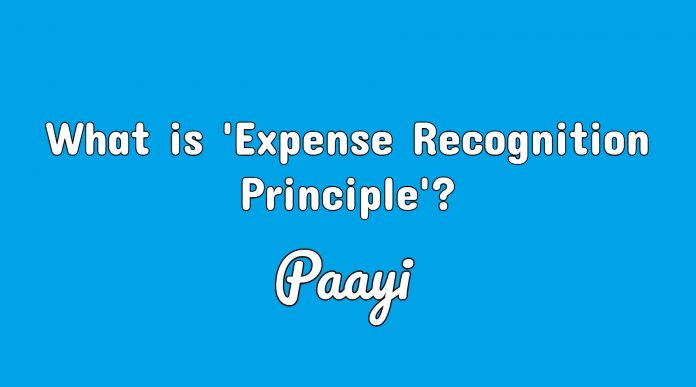 What is 'Expense Recognition Principle'?