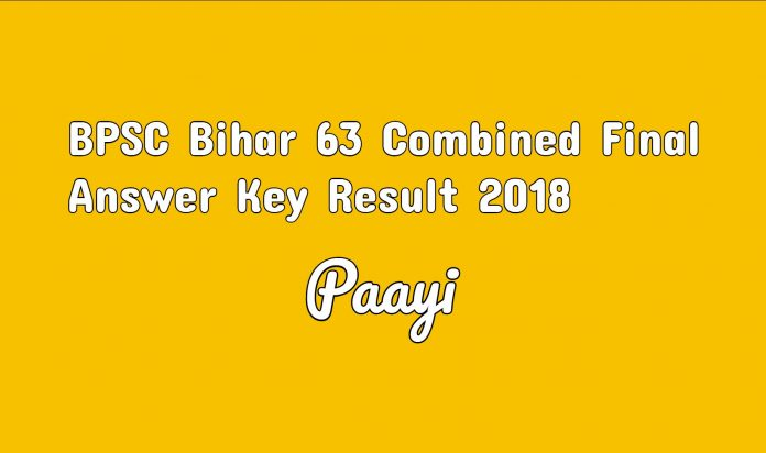 BPSC Bihar 63 Combined Final Answer Key Result 2018 sarkari result on paayi
