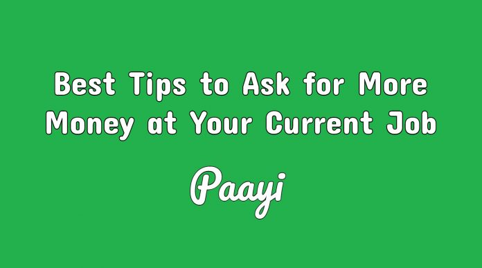 Best Tips to Ask for More Money at Your Current Job