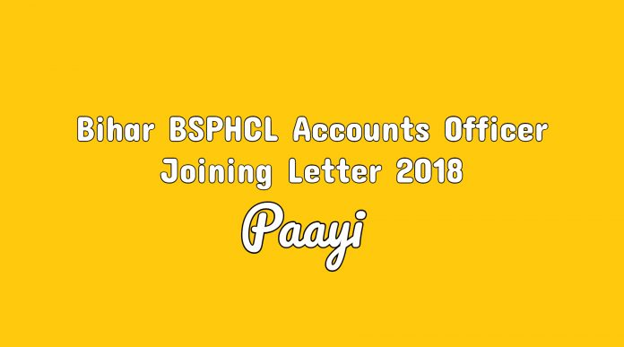 Bihar BSPHCL Accounts Officer Joining Letter 2018