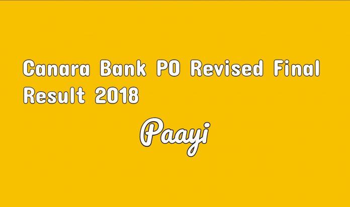 Canara Bank PO Revised Final Result - 2018 sarkari result on paayi