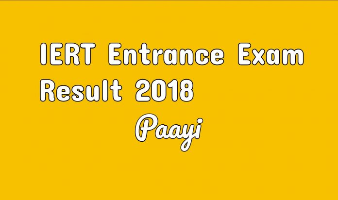 IERT Entrance Exam Result 2018 sarkari result on paayi