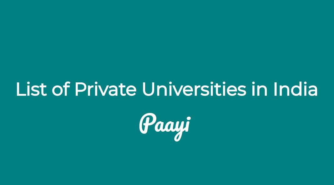 List of Private Universities in India by paayi