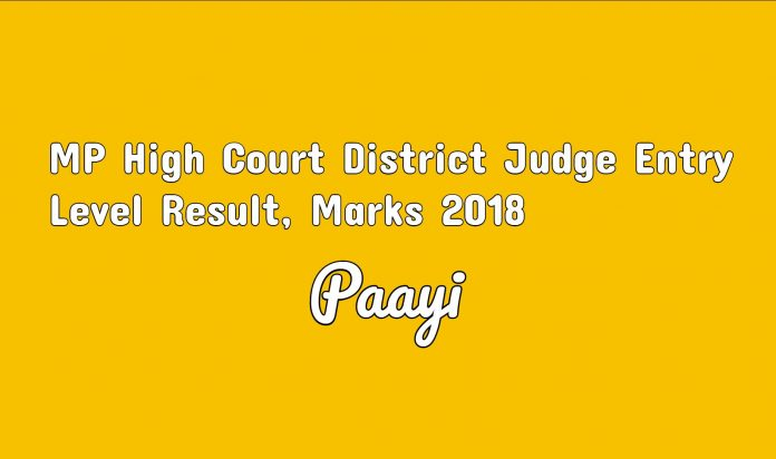 MP High Court District Judge Entry Level Result, Marks 2018