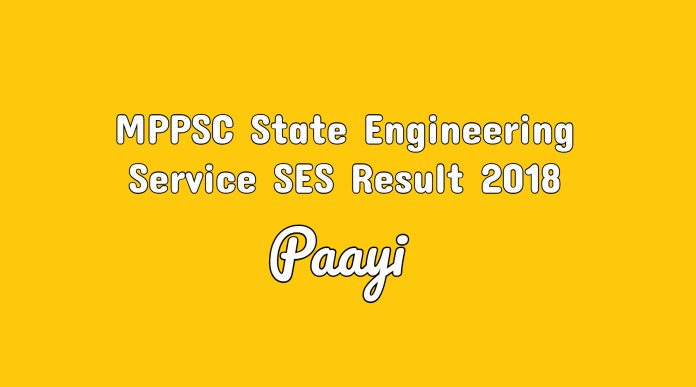 MPPSC State Engineering Service SES Result 2018