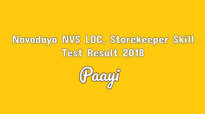 Navodaya NVS LDC, Storekeeper Skill Test Result 2018