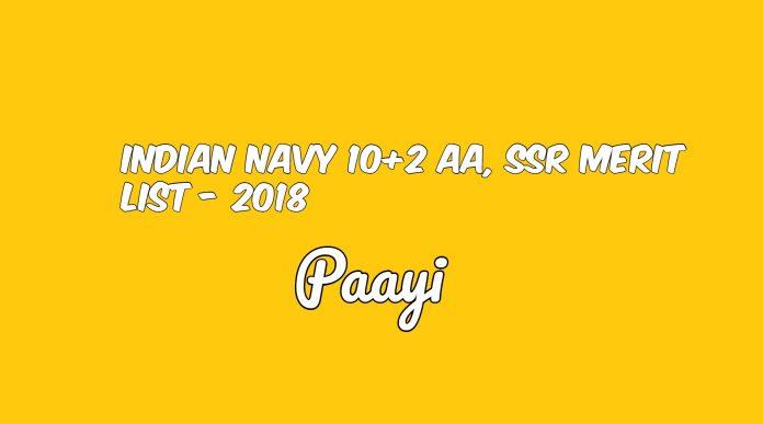 Indian Navy 10+2 AA, SSR Merit List - 2018, Paayi
