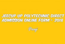JEECUP UP Polytechnic Direct Admission Online Form - 2018, Paayi