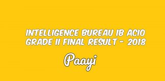 Intelligence Bureau IB ACIO Grade II Final Result - 2018, Paayi