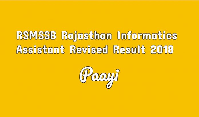 RSMSSB Rajasthan Informatics Assistant Revised Result 2018 sarkari result on paayi