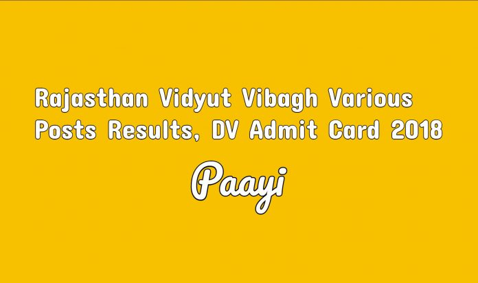 Rajasthan Vidyut Vibagh Various Posts Results, DV Admit Card 2018