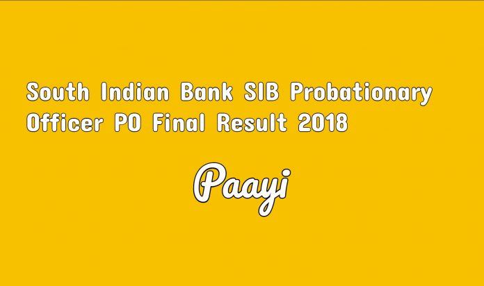 South Indian Bank SIB Probationary Officer PO Final Result 2018