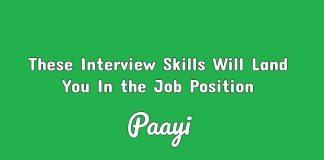 These Interview Skills Will Land You In the Job Position paayi