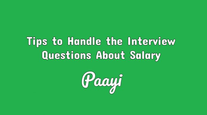 Tips to Handle the Interview Questions About Salary