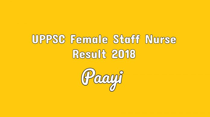 UPPSC Female Staff Nurse Result 2018