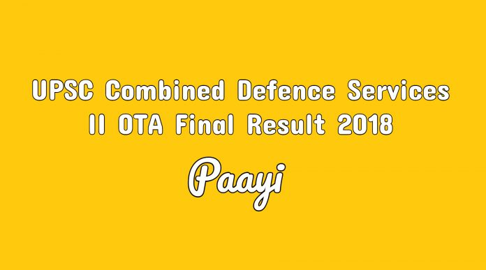 UPSC Combined Defence Services II OTA Final Result 2018