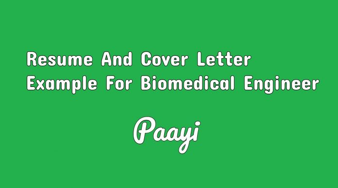 Resume And Cover Letter Example For Biomedical Engineer, Paayi