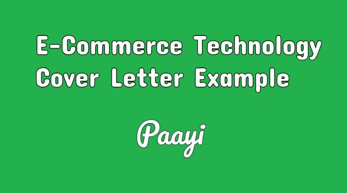 E-Commerce Technology Cover Letter Example, Paayi