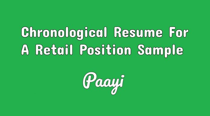 Chronological Resume For A Retail Position Sample, Paayi
