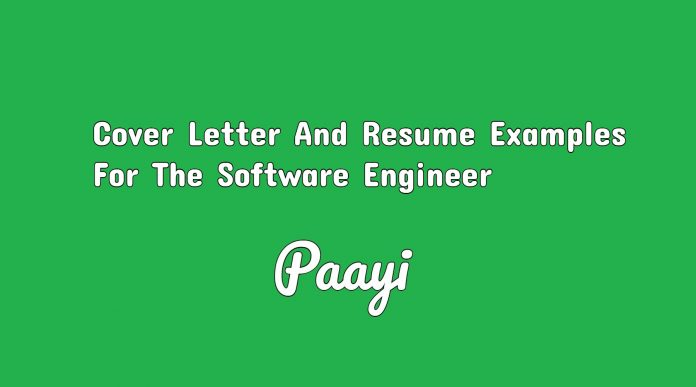 Cover Letter And Resume Examples For The Software Engineer, Paayi