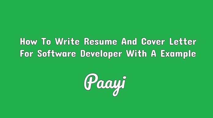 How To Write Resume And Cover Letter For Software Developer With A Example, Paayi