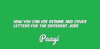 How You Can Use Resume And Cover Letters For The Different Jobs, Paayi