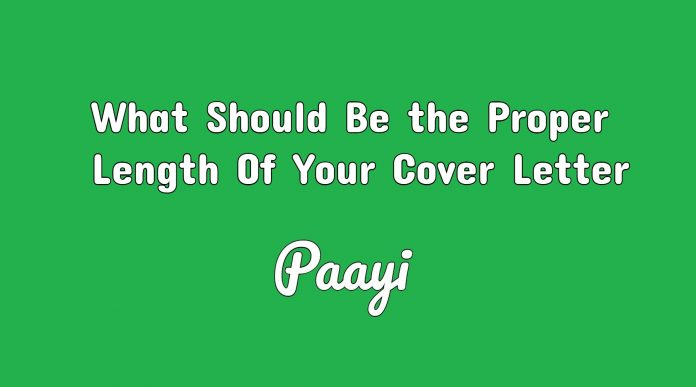 What Should Be the Proper Length Of Your Cover Letter, Paayi