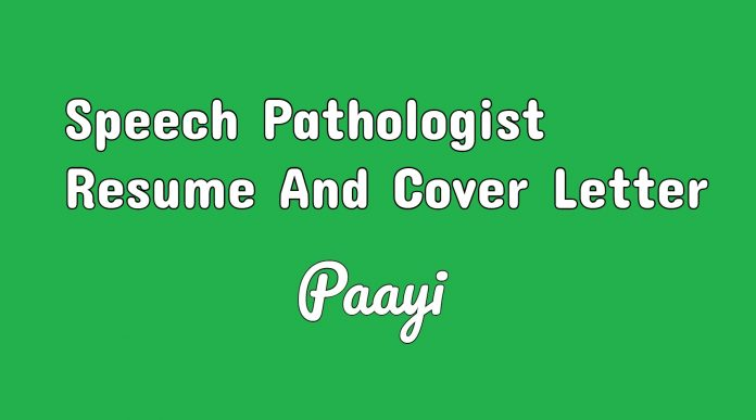Speech Pathologist Resume And Cover Letter, paayi