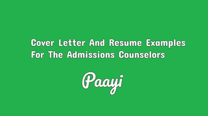 Cover Letter And Resume Examples For The Admissions Counselors, Paayi