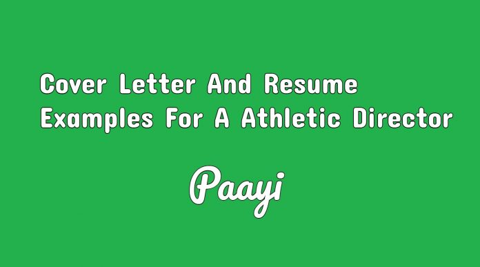 Cover Letter And Resume Examples For A Athletic Director, Paayi