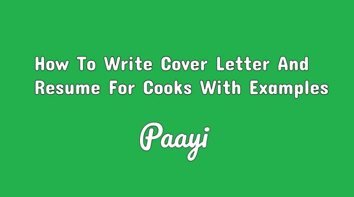 How To Write Cover Letter And Resume For Cooks With Examples, Paayi