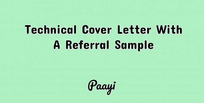 Technical Cover Letter With A Referral Sample, Paayi